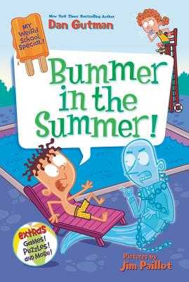 My Weird School Special: Bummer in the Summer! - Gutman, Dan