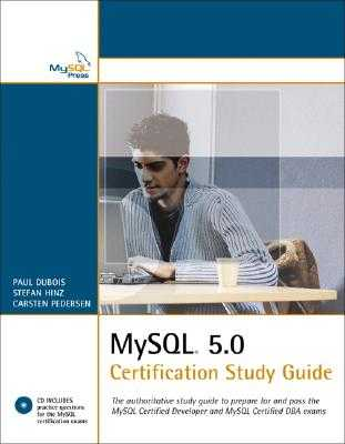 MySQL 5.0 Certification Study Guide - DuBois, and Hinz, Stefan, and Pedersen, Carsten