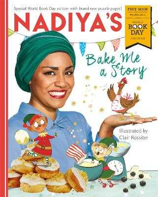 Nadiya's Bake Me a Story: World Book Day 2018 - Hussain, Nadiya