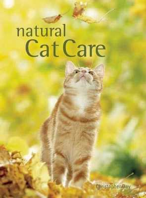 Natural Cat Care - Day, Christopher