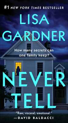 Never Tell - Gardner, Lisa