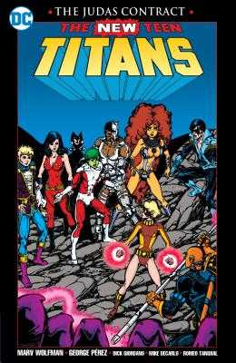 New Teen Titans The Judas Contract New Edition - Perez, George, and Wolfman, Marv