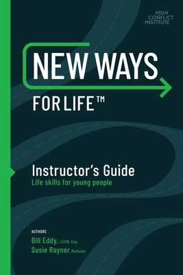 "New Ways for Life?""[ Instructor's Guide: Life Skills for Young People - Eddy, Bill, and Rayner, Susan"