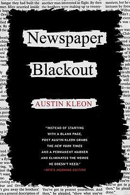 Newspaper Blackout - Kleon, Austin