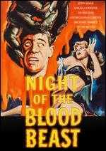 Night of the Blood Beast - Bernard Kowalski