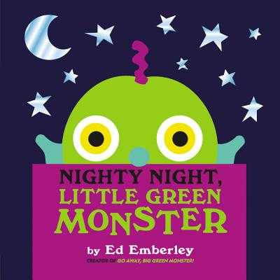 Nighty Night, Little Green Monster - Emberley, Ed
