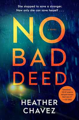No Bad Deed - Chavez, Heather