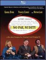 No Pay, Nudity [Blu-ray] - Lee Wilkof