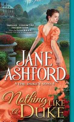 Nothing Like a Duke - Ashford, Jane