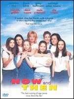 Now and Then - Lesli Linka Glatter