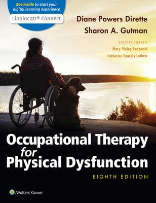Occupational Therapy for Physical Dysfunction - Dirette, Diane