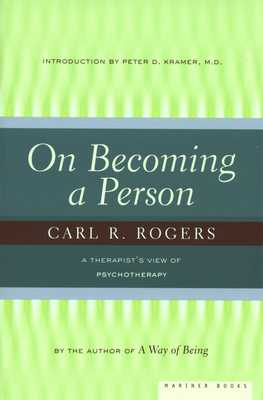 On Becoming a Person: A Therapist's View of Psychotherapy - Rogers, Carl, and Kramer, Peter D (Introduction by)