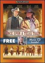 Once Upon a Texas Train - Burt Kennedy