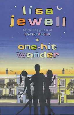 One-hit Wonder: From the bestselling author of Invisible Girl - Jewell, Lisa