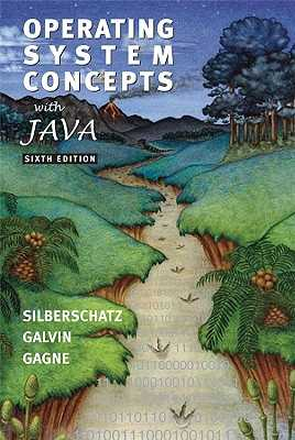 Operating Systems Concepts with Java - Silberschatz, Abraham, Professor, and Galvin, Peter B, and Gagne, Greg