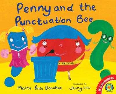 Penny and the Punctuation Bee - Donohue, Moira Rose
