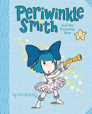 Periwinkle Smith and the Faraway Star -