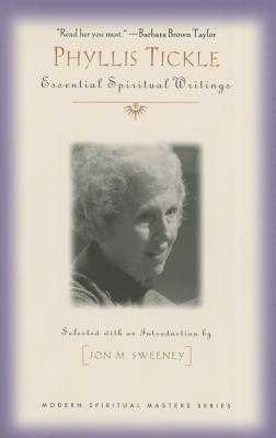 Phyllis Tickle: Essential Spiritual Writings - Tickle, Phyllis