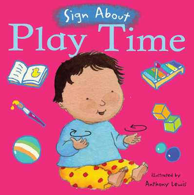 Play Time: BSL (British Sign Language) -