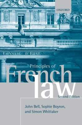 Principles of French Law - Bell, John, and Boyron, Sophie, and Whittaker, Simon