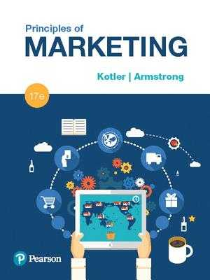 Principles of Marketing - Kotler, Philip T., Dr., and Armstrong, Gary