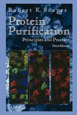 Protein Purification: Principles and Practice - Scopes, Robert K.