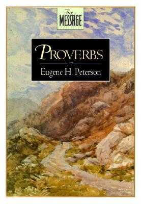 Proverbs-MS - Peterson, Eugene H (Editor)