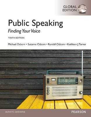 Public Speaking: Finding Your Voice, Global Edition - Osborn, Michael, and Osborn, Suzanne, and Osborn, Randall