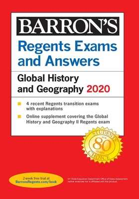 Regents Exams and Answers: Global History and Geography 2020 - Romano, Michael J, and Thone, Kristen, and Streitwieser, William
