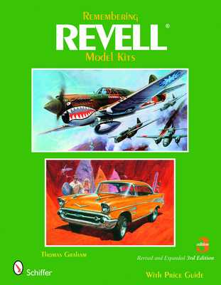 Remembering Revell Model Kits - Graham, Thomas