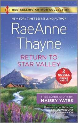 Return to Star Valley & Want Me, Cowboy - Thayne, Raeanne, and Yates, Maisey