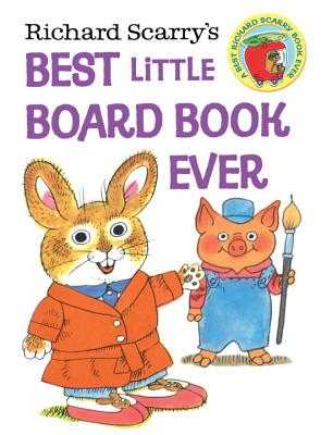 Richard Scarry's Best Little Board Book Ever - Scarry, Richard