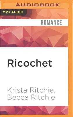 Ricochet - Ritchie, Krista, and Ritchie, Becca, and Mallon, Erin (Read by)