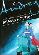Roman Holiday - William Wyler