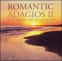 Romantic Adagios II - Arthur Grumiaux (violin); Barry Tuckwell (horn); Christopher Hirons (violin); Clifford Curzon (piano);...