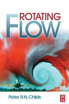 Rotating Flow - Childs, Peter R N