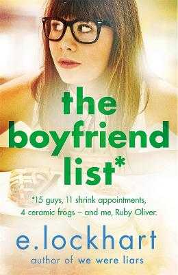 Ruby Oliver 1: The Boyfriend List - Lockhart, E.