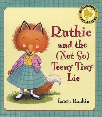 Ruthie and the (not So) Teeny Tiny Lie -