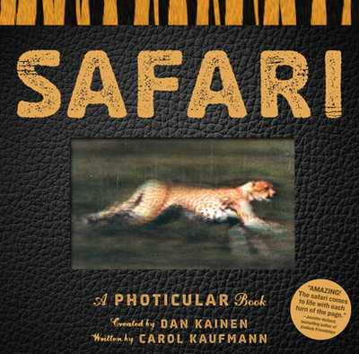 Safari: A Photicular Book - Kainen, Dan, and Kaufmann, Carol