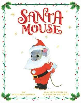 Santa Mouse - Brown, Michael