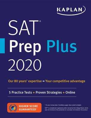 SAT Prep Plus 2020: 5 Practice Tests + Proven Strategies + Online - Kaplan Test Prep