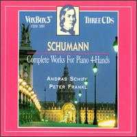 Schumann: Complete Works for Piano 4-Hands - András Schiff (piano); Annie Frankl (piano); Anthony Halstead (horn); Lászlo Varga (cello); Olga Hegedus (cello);...
