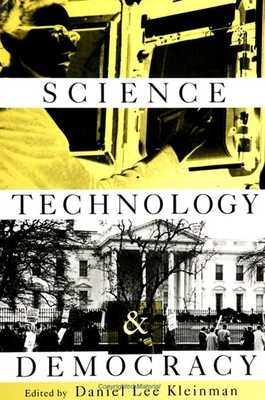Science, Technology, and Democracy - Kleinman, Daniel Lee (Editor)
