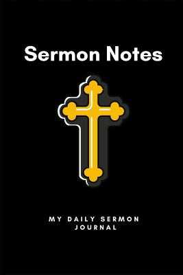 Sermon Notes, My Daily Sermon Journal: For Applying the Bible to My Daily Life - Journals, 7