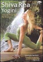Shiva Rea: Yogini - Vinyasa Flow Yoga for Women - James Wvinner