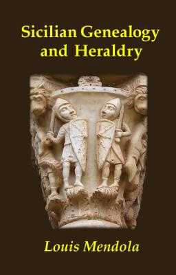 Sicilian Genealogy and Heraldry - Mendola, Louis