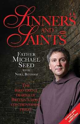 Sinners and Saints - Seed, Michael, and Botham, Noel