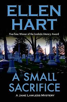 Small Sacrifice - Hart, Ellen