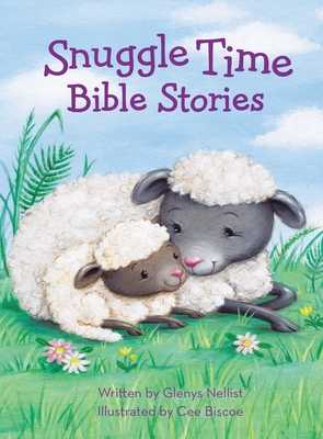 Snuggle Time Bible Stories - Nellist, Glenys