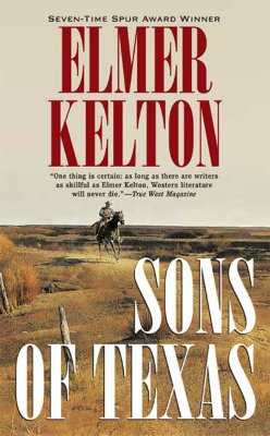 Sons of Texas - Kelton, Elmer